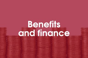 Benefits and finance