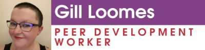 Gill Loomes - Peer Development Worker