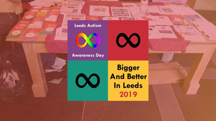 Bigger and Better in Leeds Autism Show 2019